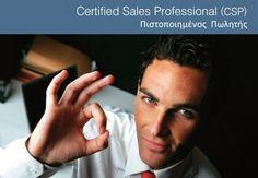 """Μάθε για την Πιστοποίηση Certified Sales Professional –  """"Πιστοποιημένος Επαγγελματίας Πωλητής"""".  Έλα στο Δωρεάν Προ-Σεμινάριο Πωλήσεων την Τετάρτη 18 Νοεμβρίου!"""