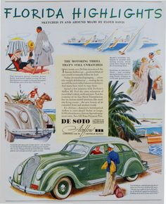 This is a 1936 DeSoto automobile advertisement.  This was my favorite picture for this board because it shows how the car is able to take you on explorations to travel destinations such as Florida.  It is even better because Hernando de Soto, who the car is named after, was known for founding Florida for the Spanish.