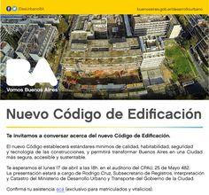GCBA | CHARLA SOBRE EL NUEVO CÓDIGO DE EDIFICACIÓN  El nuevo Código establecerá estándares mínimos de calidad, habitabilidad, seguridad y tecnología de las construcciones y permitirá transformar Buenos Aires en una Ciudad más segura, accesible y sustentable.  Lunes 17 de abril de 2017, 18 horas | Auditorio CPAU.  Actividad sin cargo. Requiere inscripción previa.  Más info: http://ly.cpau.org/2nDUhQn  #AgendaCPAU #RecomendadoARQ #Charla #EjercicioProfesional #Arquitectura #Obra