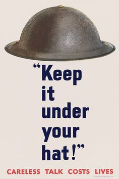 Keep It Under Your Hat. Careless Talk Costs Lives. From Great Britain. #wwii #vintage #england