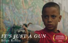 IT'S JUST A GUN by Brian Robau ||| USA ||| Student Film
