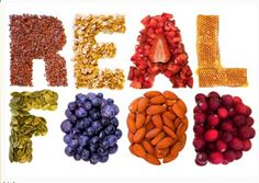 Eat real whole foods!