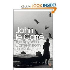 The Spy Who Came in from the Cold John le Carré