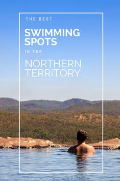 The best places to cool off in the Northern Territory.