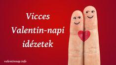 vicces_valentin_napi_idezetek Einstein, Valentino, Peace, Real Love, You Complete Me, Sobriety, World