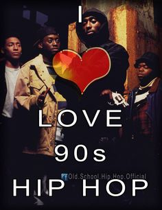 I ❤️ Love 90's Hip Hop!!!