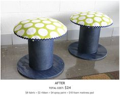 Electrical Wire Spool Seats - love these for the porch!  They remind me of the mushrooms on Willy Wonka's Chocolate Factory movie (the original) with marshmallow in them!  LOL