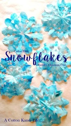 Holiday Crafts for Kids Christmas Decorations for Kids. Winter Crafts for Kids. Snowflake Crafts for kids. Handmade Christmas Coffee Filter Crafts - A Cotton Kandi Life Christmas Crafts For Toddlers, Winter Crafts For Kids, Kids Christmas, Holiday Crafts, Christmas Coffee, Handmade Christmas, Snow Crafts, Winter Fun, Spring Crafts
