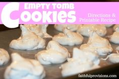 Empty Tomb Cookies - FaithfulProvisions.com