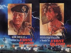First Blood pre-production ad featuring Kirk Douglas as Col. Kirk Douglas, Cannes, Cool Posters, Movie Posters, First Blood, Star Wars Film, Pre Production, Sylvester Stallone, Indiana Jones