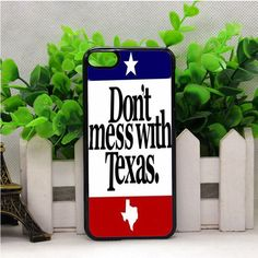 DON'T MESS WITH TEXAS IPOD TOUCH 6