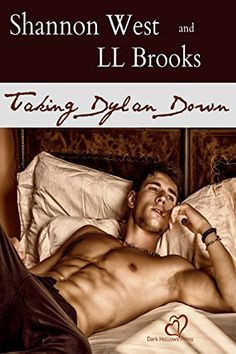 eBook deals on Taking Dylan Down by Shannon West & LL Brooks, free and discounted eBook deals for Taking Dylan Down and other great books. Bad Cover, Great Books, Lgbt, Ebooks, Romance, Reading, Sexy, Free, Romance Film