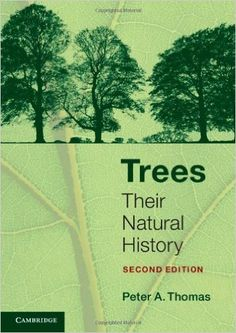 COMING SOON - Availability: http://130.157.138.11/record= Trees: Their Natural History (Second edition): Peter A. Thomas
