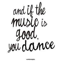 you dance