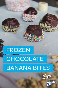 Super easy (and super good)! Just cut peeled bananas into 1-inch slices and freeze on a baking sheet for a few hours. Then, melt chocolate in the microwave and coat the banana slices. Top with sprinkles, shredded coconut, or chopped nuts and re-freeze. TIP: Use a Ziploc bag to crush nuts mess-free.