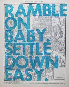 ramble on baby.
