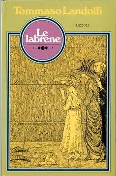 tommaso landolfi | Le Labrene . Edward Gorey illustration. John Alcorn design.