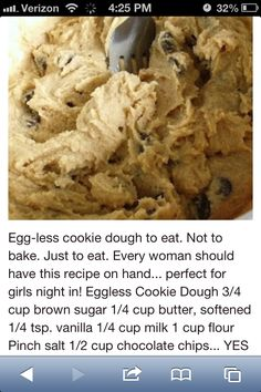 Eggless Cookie Dough Who says I have to be pregnant to eat this? This is an anytime you want cookie dough recipe! Think Food, I Love Food, Good Food, Yummy Food, Baking Recipes, Dessert Recipes, Desserts, Edible Cookies, Comfort Food