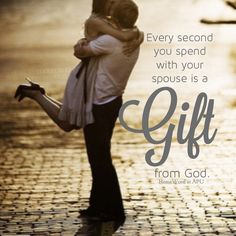 Cherish every moment you spend with your spouse...it's a gift from God. #marriagecounts #faithmatters www.homeword.com