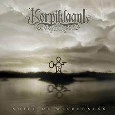 Voice Of Wilderness by Korpiklaani (Folk Metal)