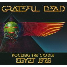 'Rocking the Cradle: Egypt 1978' by The Grateful Dead