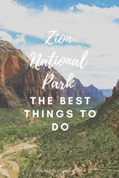 Planning a trip to Zion National Park in Utah? Here are the best things to do in Zion including the best hikes hikes (and a secret hike!) and viewpoints.