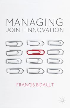 Managing Joint-Innovation by Francis Bidault