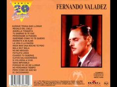 Fernando valadez - Porque no he de llorar