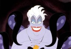 Ursula from The Little Mermaid ... another great Disney villain