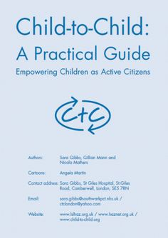 Child-to-Child (CtC) is an approach to health promotion and community development that is led by children. It is based on the belief that children can be actively involved in their communities and in solving community problems.