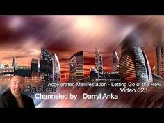 Bashar- Accelerated Manifestation - Letting Go of the How - YouTube