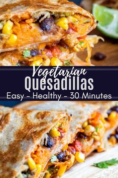 These Vegetarian Quesadillas are easy, healthy and ready in under 30 minutes! The perfect recipe for a quick weeknight dinner, or lunch. This recipe combines sweet potato, avocado, black beans, cooked veggies and cheese for a tasty and hearty combo. Pair with cilantro, lime, or salsa for the perfect finish. This recipe is great for Meatless Mondays and both kids and adults love it! #vegetarian #MexicanFood #healthy #quesadillas #onepan #recipe #nutfree