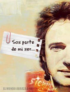 Sos parte de mi ser...♪