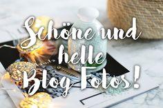 In diesem neuenBlogger 1x1Beitrag möchte ich euch meine Tipps fürhelle und schöne Blog Fotosweitergeben.Das ist Teil 1 meiner 4-teiligen Serie.