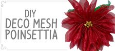 DIY Deco Mesh Poinsettia   CraftOutlet.com Blog