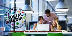 10 Ways to Reach Your Customers on Social Media in Dubai UAE Social Media Marketing Agency, Social Media Services, Social Media Branding, To Reach, Dubai Uae, Management, Number, Business, Text Posts