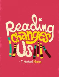 Reading Changes us. - Risa Rodil typography illustrations