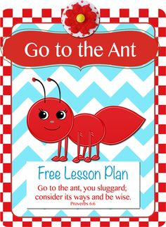Free Go to the Ant Lesson Plan Proverbs 6:6 #HeartofWisdom #Bible #Homeschool