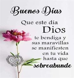Happy Morning Quotes, Good Day Quotes, Good Morning Messages, Good Morning In Spanish, Archangel Prayers, Spanish Prayers, Good Morning Inspiration, Gods Love Quotes, Happy Week