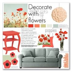 """""""Poppies"""" by annatiblog ❤ liked on Polyvore featuring interior, interiors, interior design, home, home decor, interior decorating, Solea, Powell Furniture, Hive and Jaipur"""