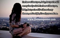 Quotes about with me in my dreams