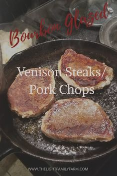 Recipe for tender, juicy bourbon glazed venison steaks. Savory bourbon sauce, juicy steaks the aroma is intoxicating and enticing. Venison Chops Recipes, Deer Steak Recipes, Cooking Venison Steaks, Venison Stew, Meat Recipes, Cooking Recipes, Smoker Recipes, Game Recipes, Cooking Ideas