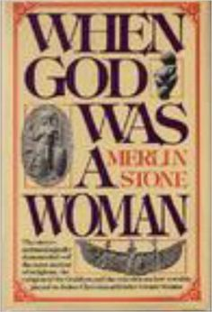 When God Was A Woman - Kindle edition by Merlin Stone. Religion & Spirituality Kindle eBooks @ AmazonSmile.