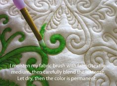 Fabric painting on quilts. Good tutorial. we talked about for stitchee@Nancy Gambrel