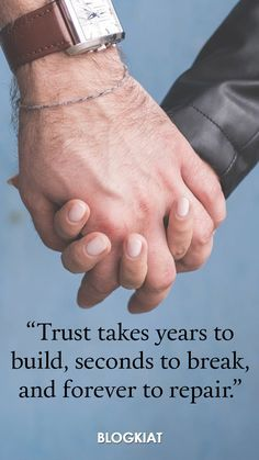 """""""Trust takes years to build, seconds to break, and forever to repair."""" **************************************** 25+ Best Trust Quotes of All Time #quotes #trustquotes #trust #love #trustsayings #trustmessages #lovetrust"""