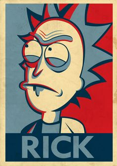 """"""" Rick and Morty fan art in the style of Shepard Fairey's posters. By Tom Trager """" Iphone Wallpaper Rick And Morty, Rick And Morty Drawing, Et Wallpaper, Rick And Morty Stickers, Rick I Morty, Rick And Morty Poster, Ricky And Morty, Bojack Horseman, Illustrations And Posters"""