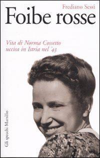 GLI ORRORI DI TITO  (il genocidio slavo - comunista in Venezia - Giulia e Dalmazia)