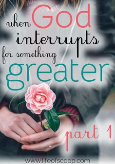 This is one girl's story about how God interrupts for something greater. From anxiety & sickness to growth & grace in the Lord - I have felt His presence. Have you ever felt like God interrupted your life for something greater? Hop on over and see if you can resonate!