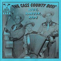 Ride, Ranger, Ride - The Cass County Boys