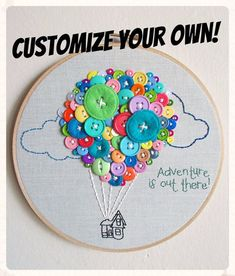 Needlework - Embroidery - 'Adventure Is Out There' UP Embroidery Hoop Cross Stitching, Cross Stitch Embroidery, Hand Embroidery, Machine Embroidery, Creative Embroidery, Button Art, Button Crafts, Embroidery Hoop Crafts, Embroidery Patterns